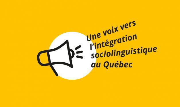 Une voix vers l'intégration sociolinguistique au Québec